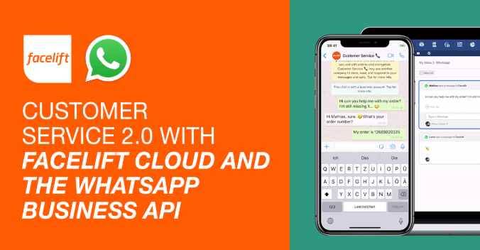 Customer Service 2.0 With Facelift Cloud and the WhatsApp Business API
